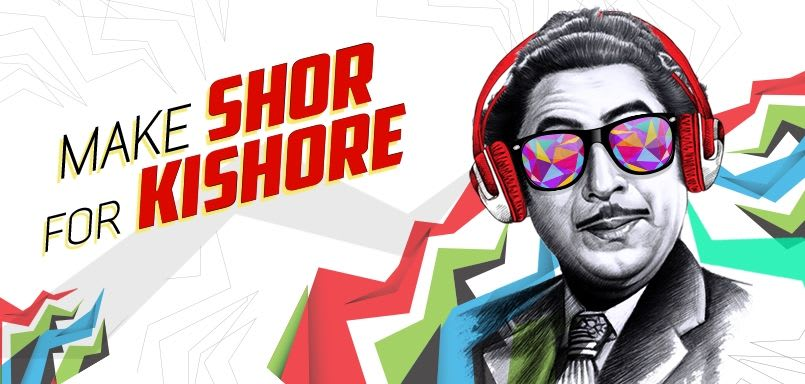 Make Shor For Kishore