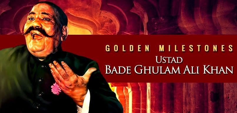 Golden Milestones-Ustad Bade Ghulam Ali Khan