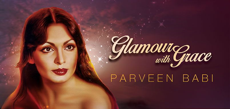 Glamour With Grace - Parveen Babi