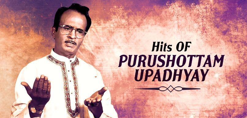 Hits Of Purushottam Upadhyay