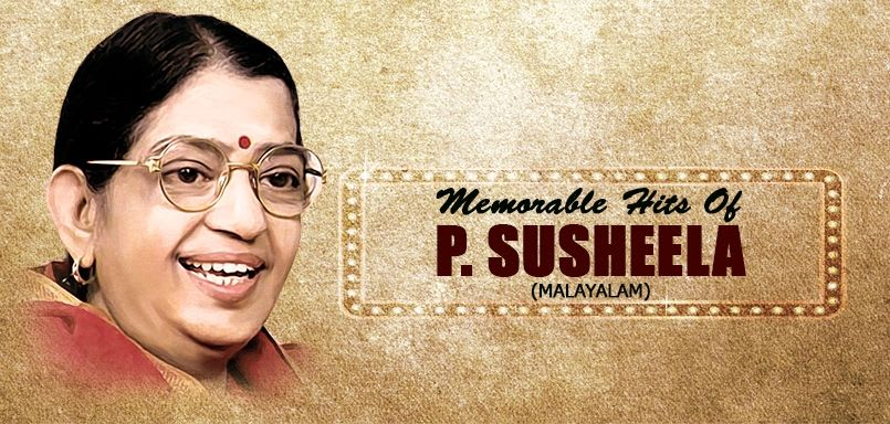 Memorable Hits Of P. Susheela - Malayalam