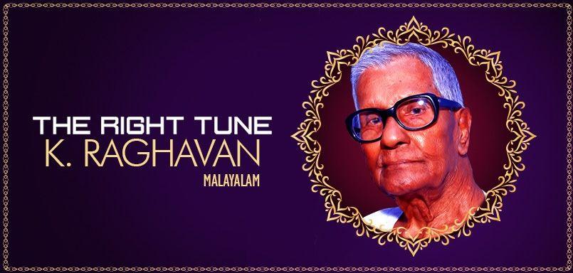 The Right Tune - K.  Raghavan
