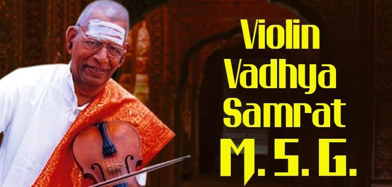 Violin Vadhya Samrat- M.S.G.