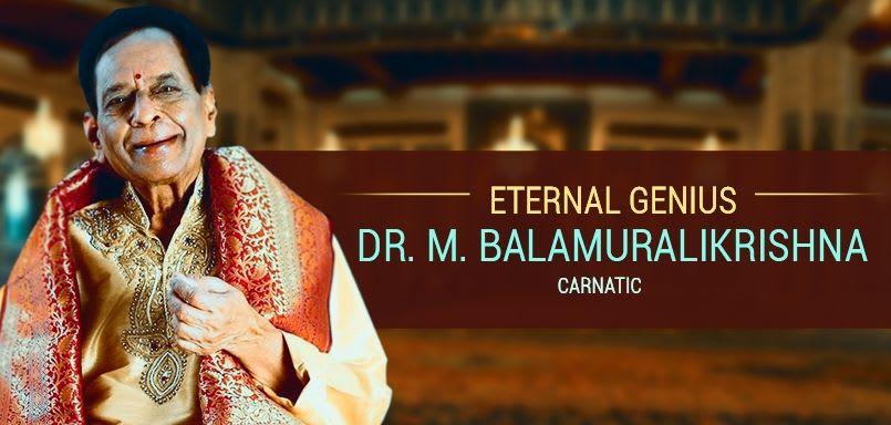 Eternal Genius - Dr. M. Balamuralikrishna - Carnatic