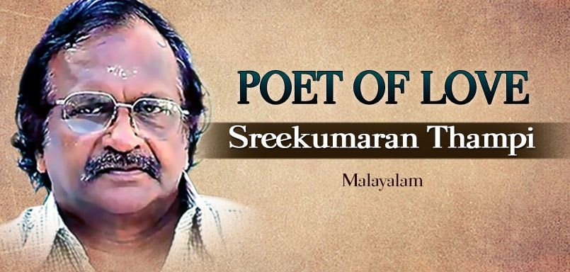Poet of Love - Sreekumarn Thampi