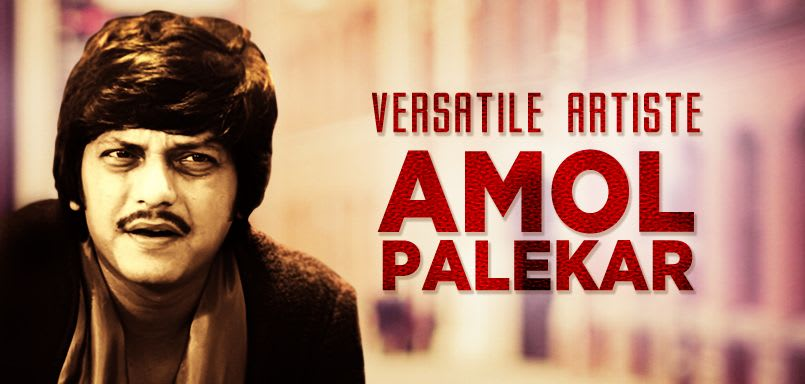 Versatile Artiste Amol Palekar
