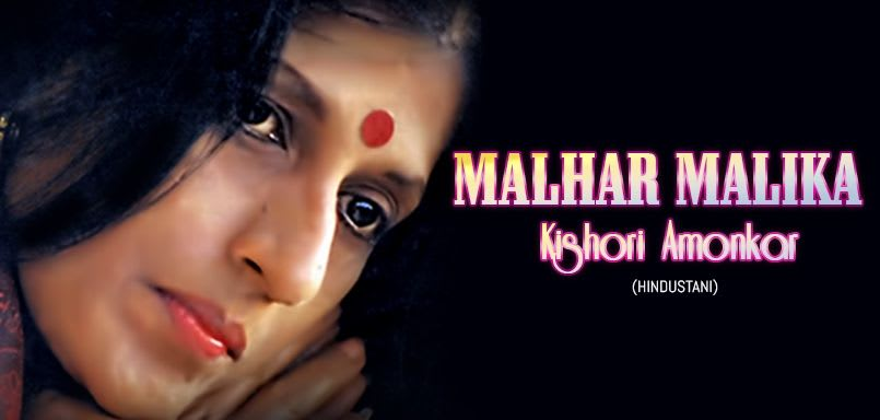 Malhar Malika Kishori Amonkar