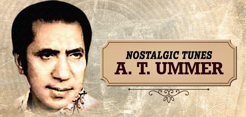 Nostalgic Tunes - A.T. Ummer