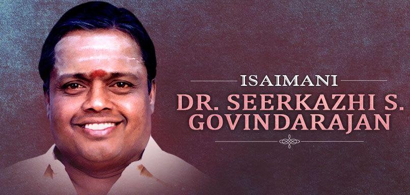 Isaimani - Dr. Seerkazhi S. Govindarajan