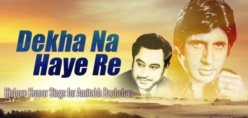 Dekha Na Haye Re - Kishore Sings For Amitabh
