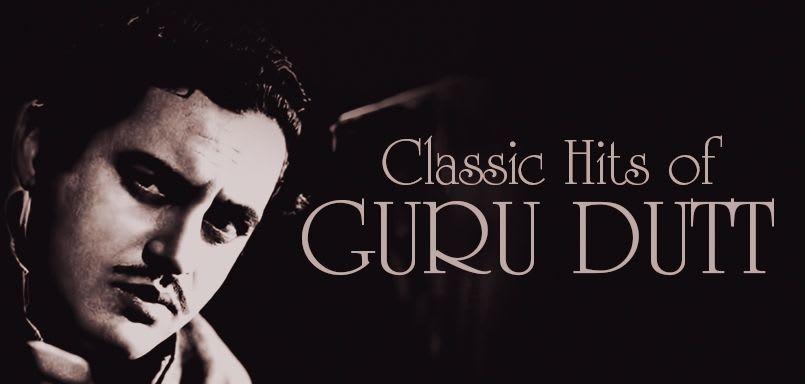Classic Hits of Guru Dutt