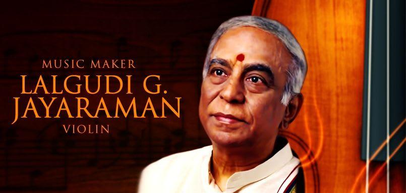 Music Maker - Lalgudi G. Jayaraman - Violin