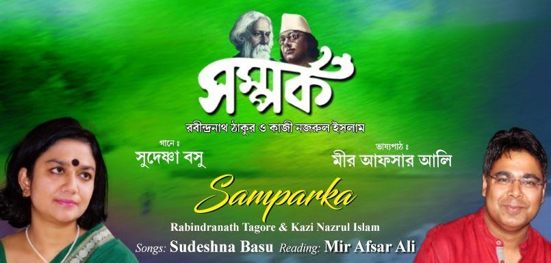 Samparka - Rabindranath Tagore & Kazi Nazrul Islam