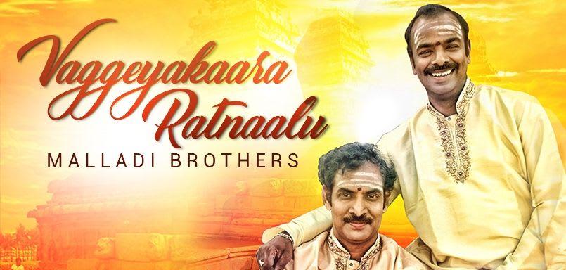 Vaggeyakaara Ratnaalu - Malladi Brothers