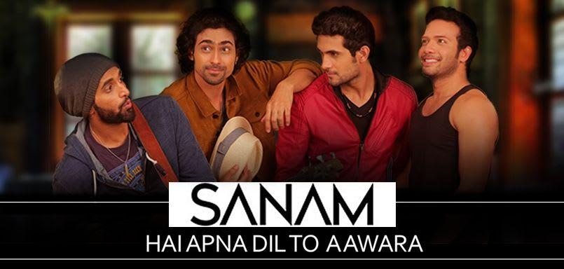 Sanam - Hai Apna Dil To Aawara