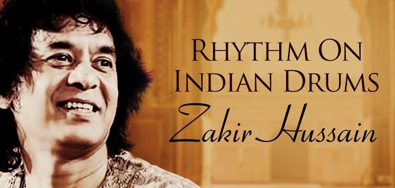 Rhythm On Indian Drums - Zakir Hussain