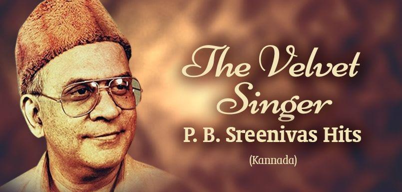 The Velvet Singer - P.B. Sreenivas Hits-Kannada