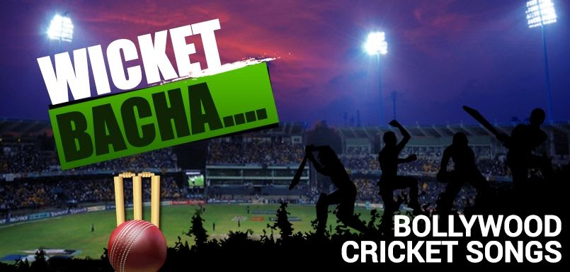 Wicket Bacha - Bollywood Cricket Songs