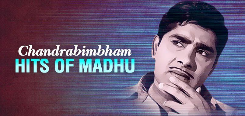 Chandrabimbham - Hits of Madhu