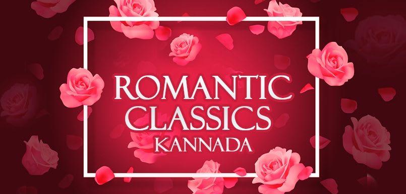 Romantic Classics - Kannada