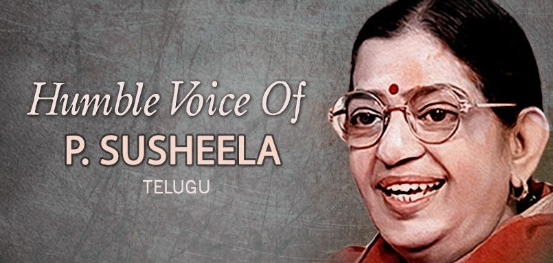 Humble Voice of P.Susheela - Telugu