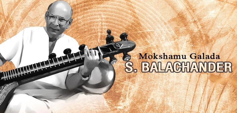 Mokshamu Galada - S. Balachander