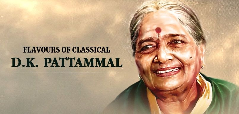 Flavours of Classical - D.K. Pattammal