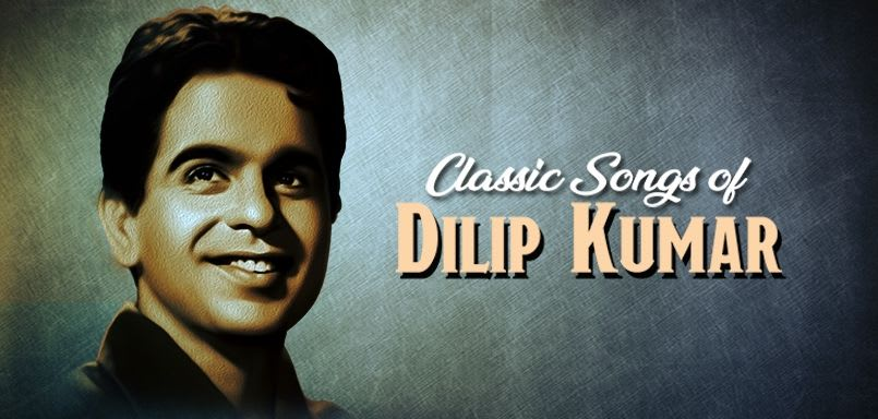 Classic Songs of Dilip Kumar