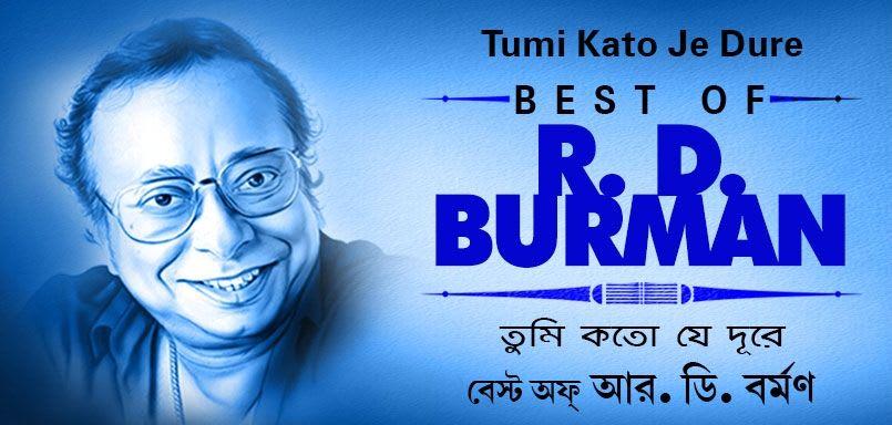 Tumi Kato Je Dure - Best Of R.D. Burman
