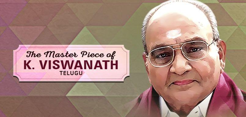 The Master Piece of K. Viswanath