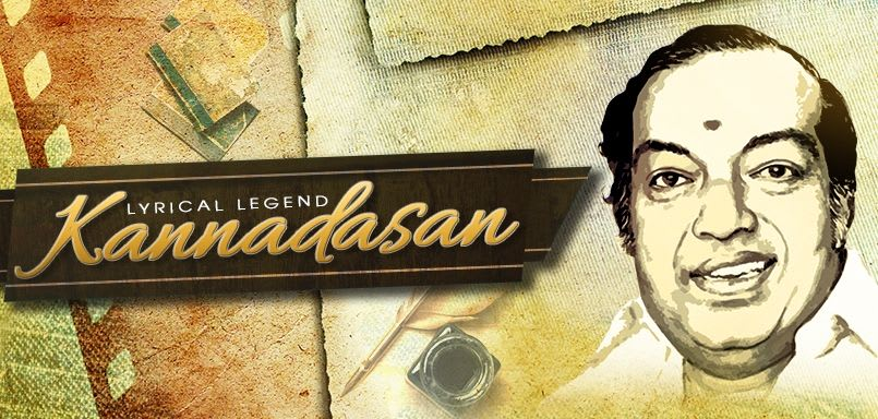 Lyrical Legend – Kannadasan