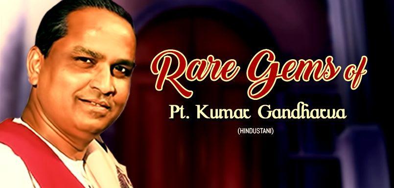 Rare Gems of Pt. Kumar Gandharva