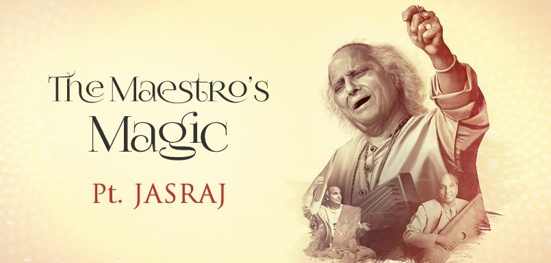 The Maestro's Magic Pt. Jasraj