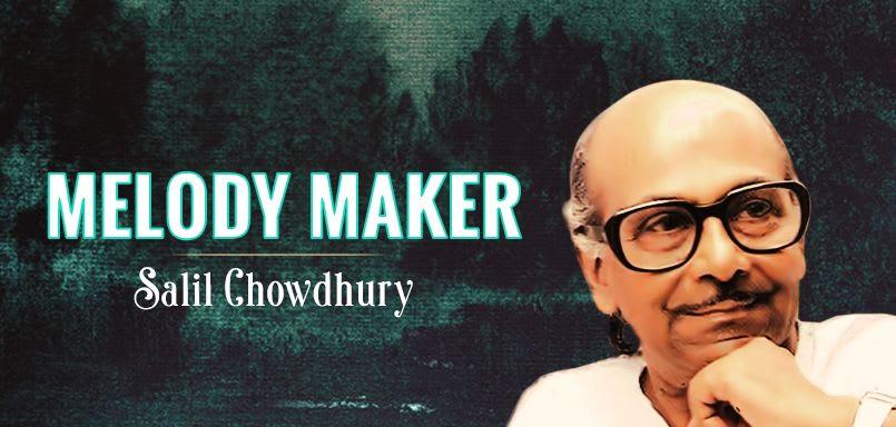 Melody Maker - Salil Chowdhury