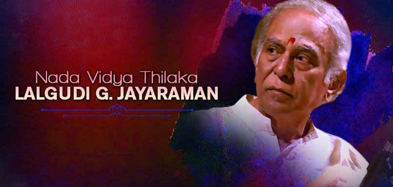 Nada Vidya Thilaka Lalgudi G. Jayaraman