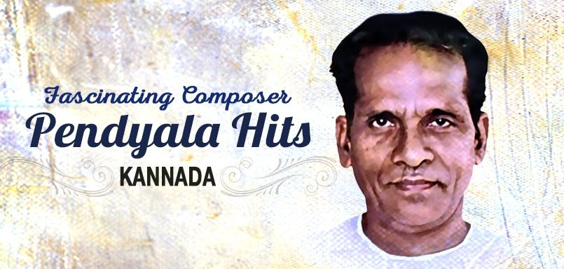 Fascinating Composer Pendyala Hits - Kannada