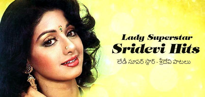 Lady Superstar – Sridevi Hits