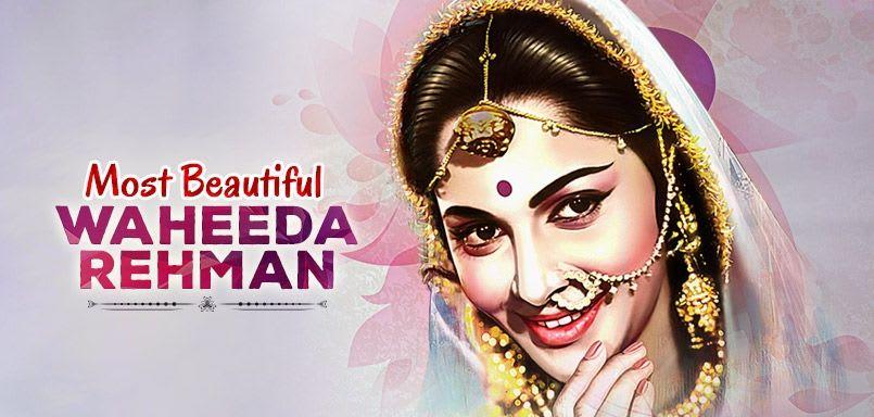 Most Beautiful Waheeda Rehman