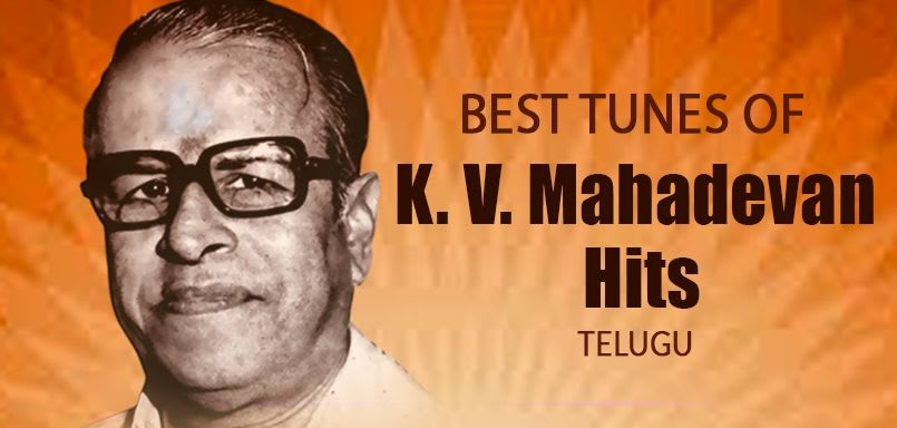 Best Tunes of K.V. Mahadevan Hits