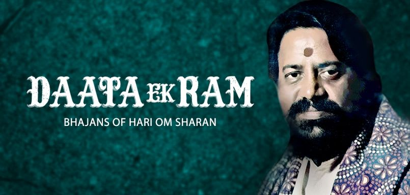 Data Ek Ram - Bhajans of Hari Om Sharan