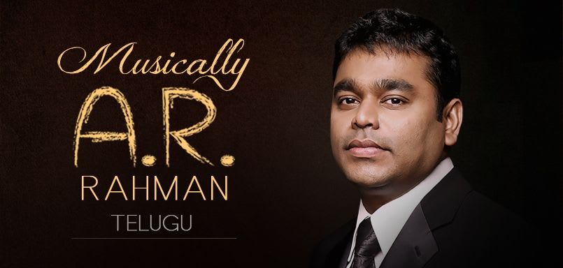 Musically A.R. Rahman - Telugu