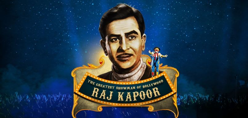 The Greatest Showman of Bollywood - Raj Kapoor