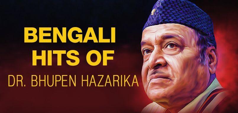Bengali Hits Of Dr. Bhupen Hazarika
