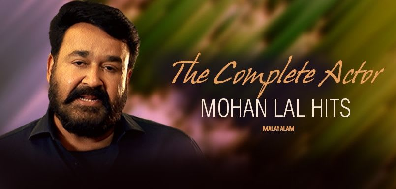 The Complete Actor- Mohan Lal Hits