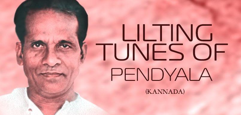 Lilting Tunes of Pendyala - Kannada