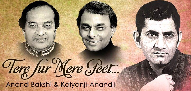 Tere Sur Mere Geet - Anand Bakshi & Kalyanji-Anandji
