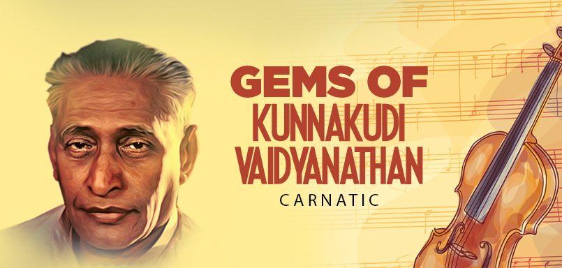 Gems of Kunnakudi Vaidyanathan