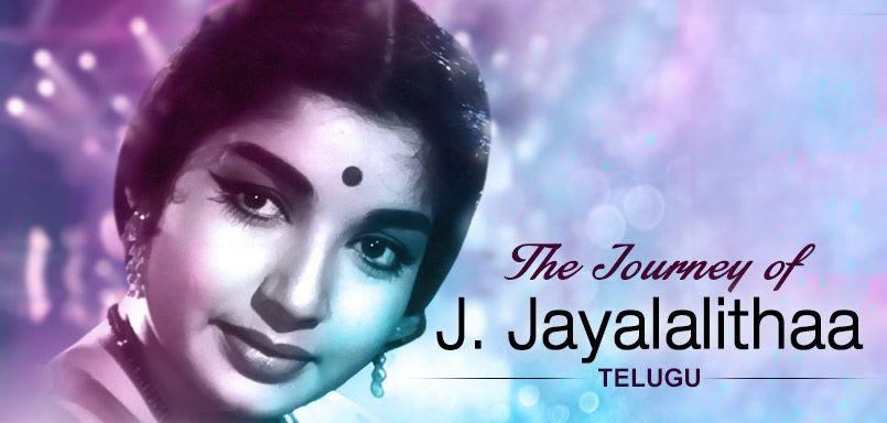 The Journey of J. Jayalalithaa