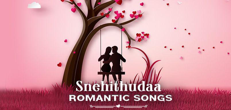 Snehithudaa - Romantic Songs