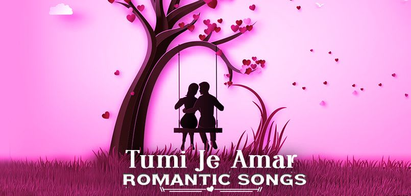 Tumi Je Amar - Romantic Songs